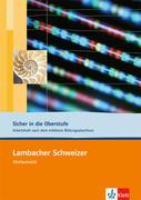 Lambacher Schweizer. 10. und 11. Schuljahr. Sicher in die Oberstufe. Arbeitsheft plus Lösungen