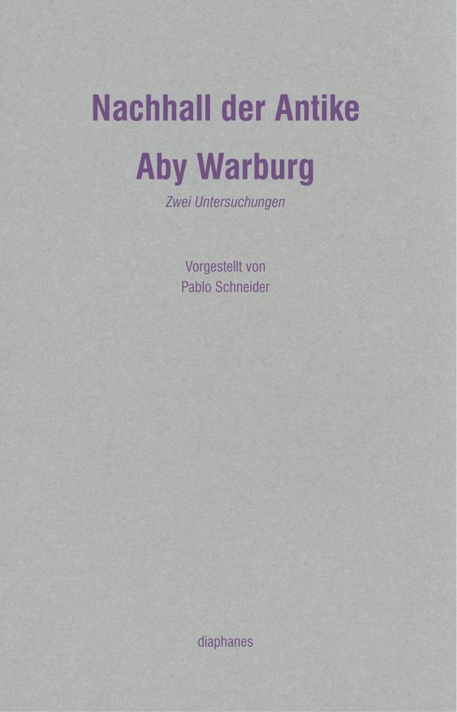 Nachhall der Antike als Buch von Aby Warburg