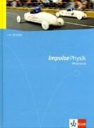 Impulse Physik - Allgemeine Ausgabe für die Mittelstufe. Schülerbuch mit DVD-ROM Klasse 7 bis 10