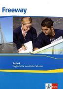 Freeway Technik 2011. Schülerbuch. Englisch für berufliche Schulen