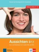 Aussichten / Kursbuch + Arbeits-/Materialienbuch mit 2 Audio-CDs und DVD B1.1