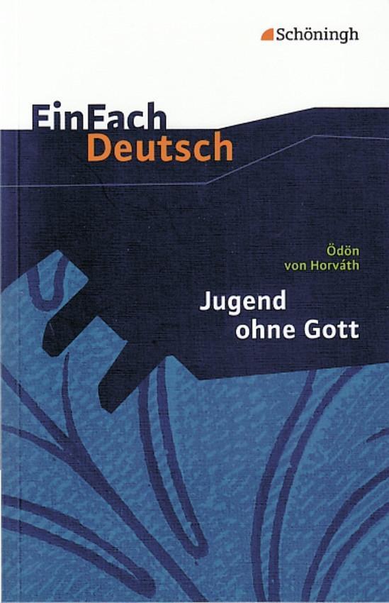 Jugend ohne Gott. EinFach Deutsch Textausgaben als Buch (kartoniert)