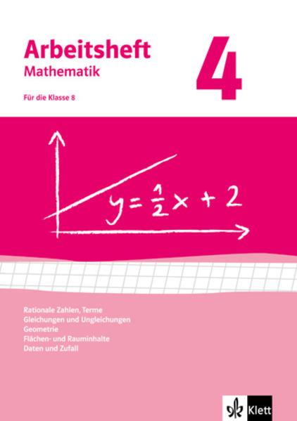 Arbeitshefte Mathematik 4. Neubearbeitung. Arbeitsheft plus Lösungsheft. Rationale Zahlen, Terme, Gleichungen und Ungleichungen, Geometrie, Flächen-und Rauminhalte, Daten und Zufall als Buch