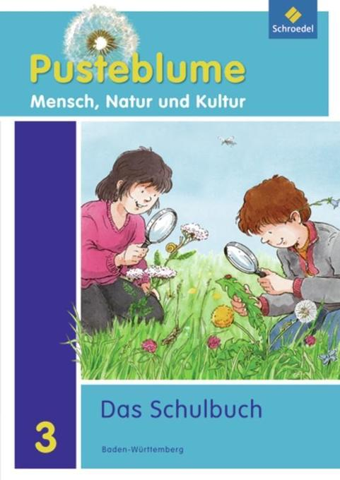 Pusteblume 3. Mensch, Natur und Kultur. Schüler...