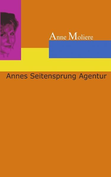 Annes Seitensprung Agentur als Buch