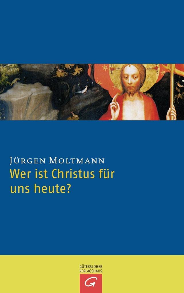 Wer ist Christus für uns heute? als Taschenbuch
