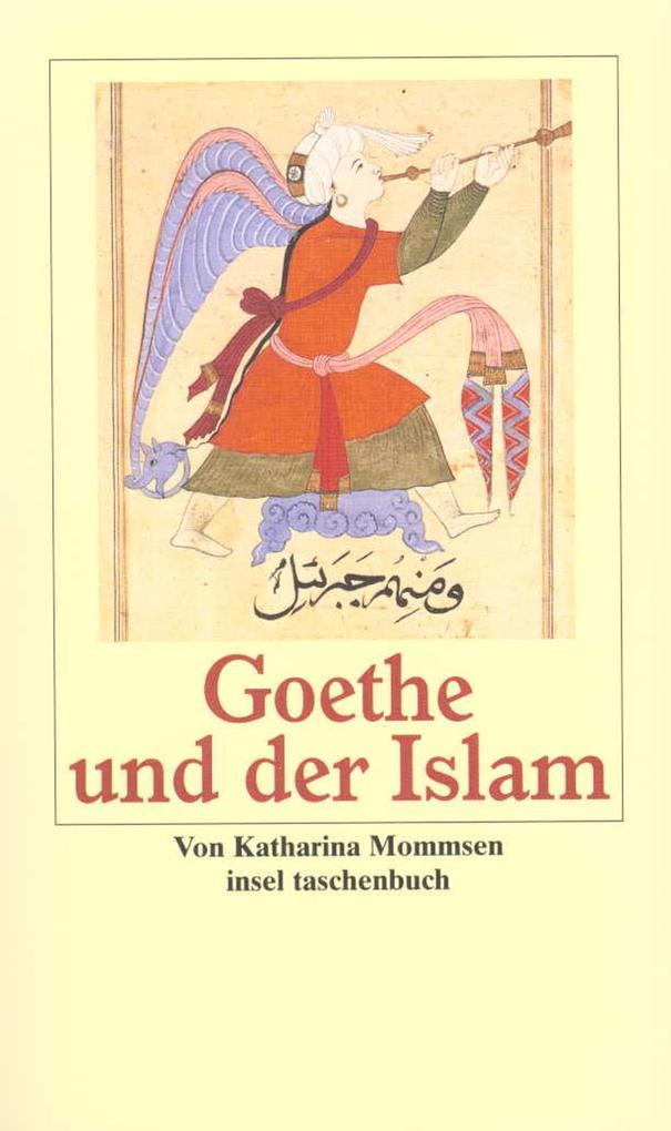 Goethe und der Islam als Taschenbuch
