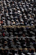 Crossing the Finish Line: Completing College at America's Public Universities
