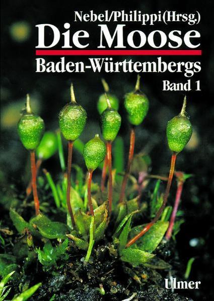 Die Moose Baden-Württembergs 1 als Buch