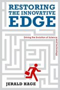 Restoring the Innovative Edge: Driving the Evolution of Science and Technology