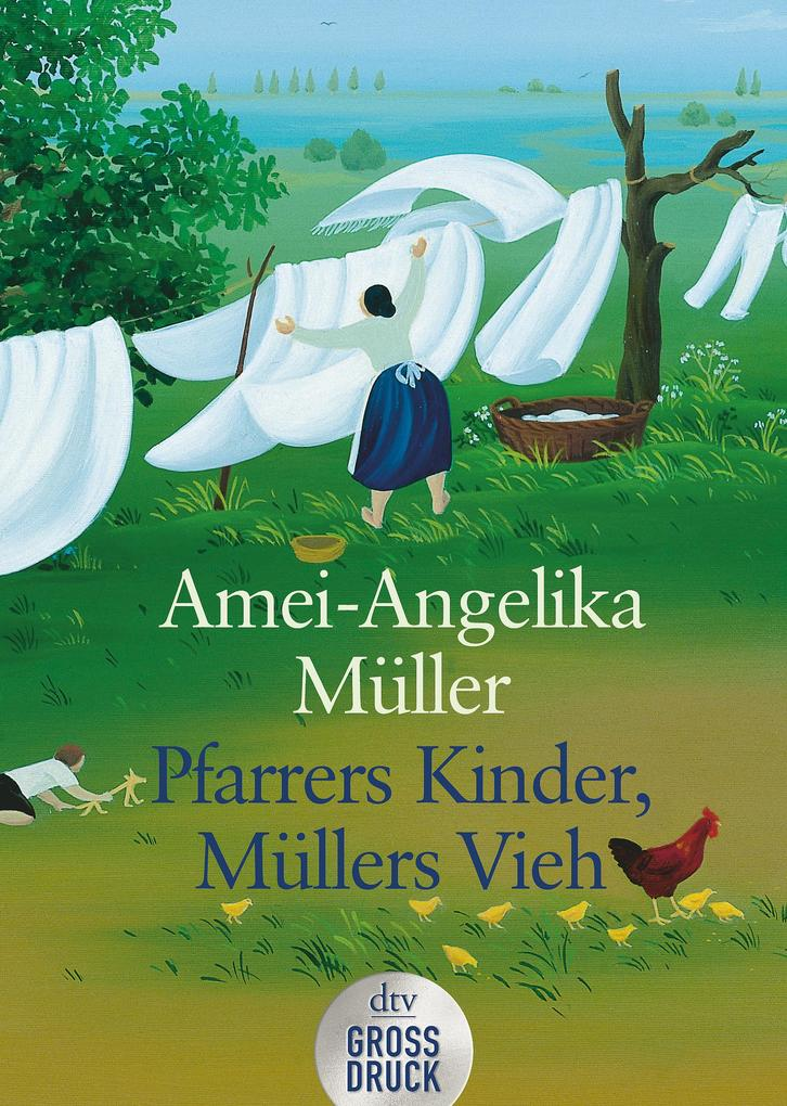 Pfarrers Kinder, Müllers Vieh. Großdruck als Taschenbuch