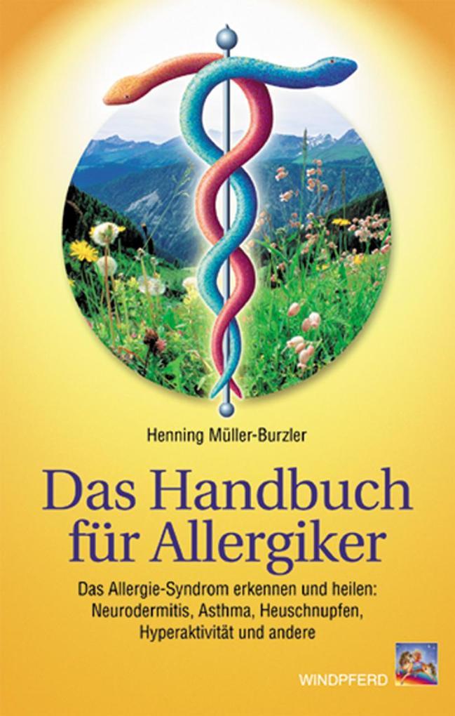 Das Handbuch für Allergiker als Buch