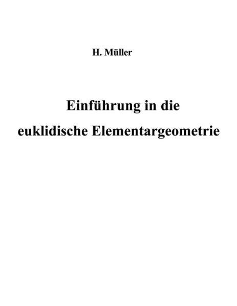 Einführung in die euklidische Elementargeometrie als Buch