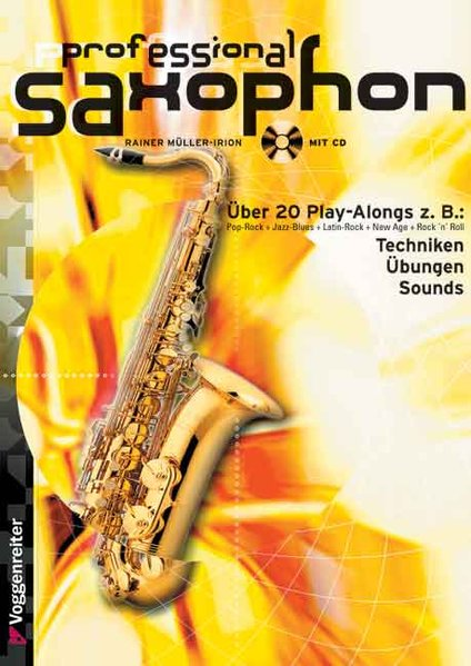 Professional Saxophon. Inkl. CD als Buch