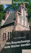 Wo Braunschweigs erste Bücher standen