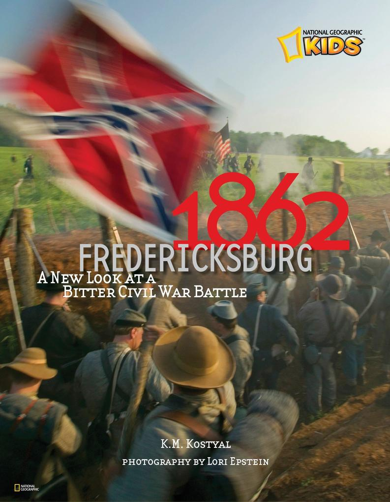 1862: Fredericksburg: A New Look at a Bitter Civil War Battle als Buch (gebunden)