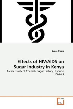 Effects of HIV/AIDS on Sugar Industry in Kenya ...