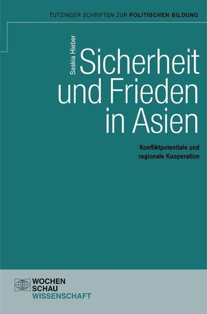 Sicherheit und Frieden in Asien als Buch von Sa...