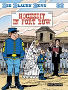 Die Blauen Boys 32. Hochzeit in Fort Bow