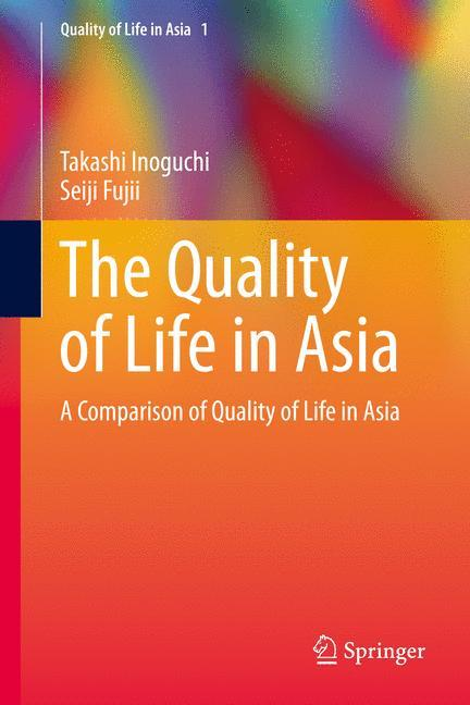 The Quality of Life in Asia als Buch von Takash...
