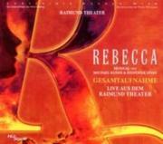 Rebecca - Das Musical - Gesamtaufnahme Live