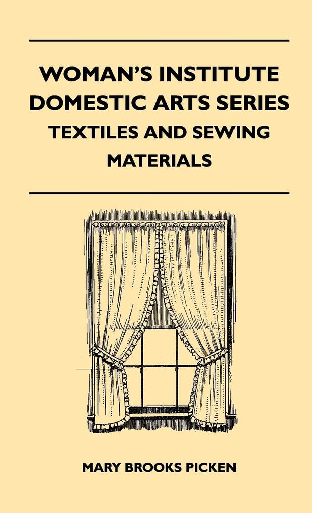 Woman´s Institute Domestic Arts Series - Textil...