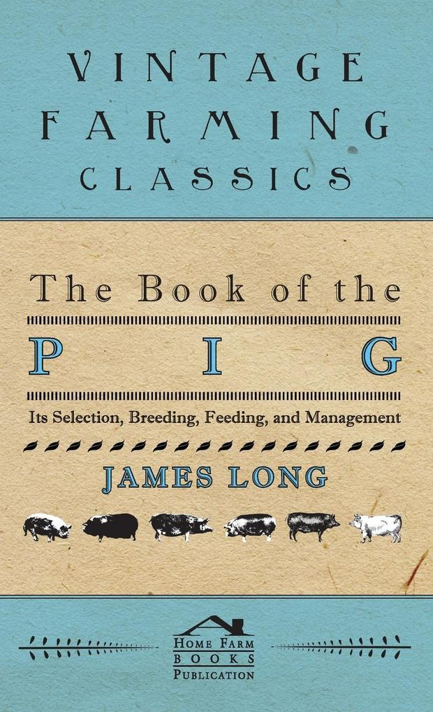The Book of the Pig als Buch von James Long