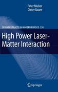 High Power Laser-Matter Interaction