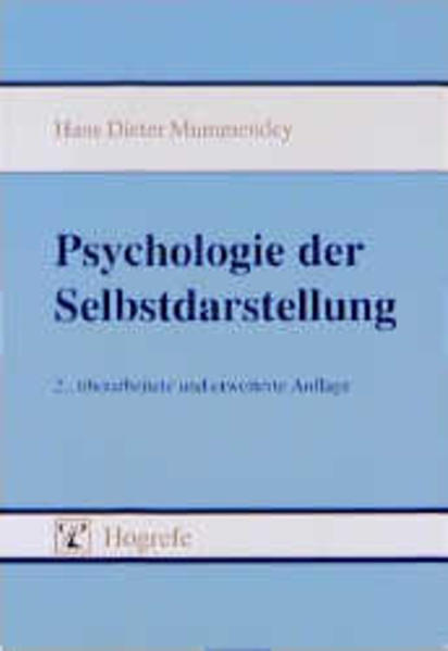 Psychologie der Selbstdarstellung als Buch von ...