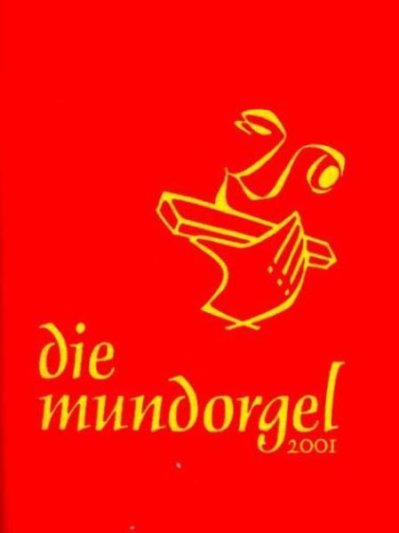 Die Mundorgel. Textausgabe als Buch