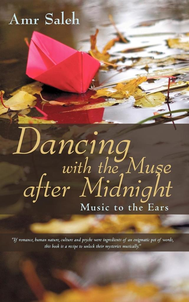 Dancing with the Muse after Midnight als Buch v...