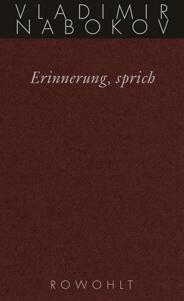 Gesammelte Werke 22. Erinnerung, sprich als Buch