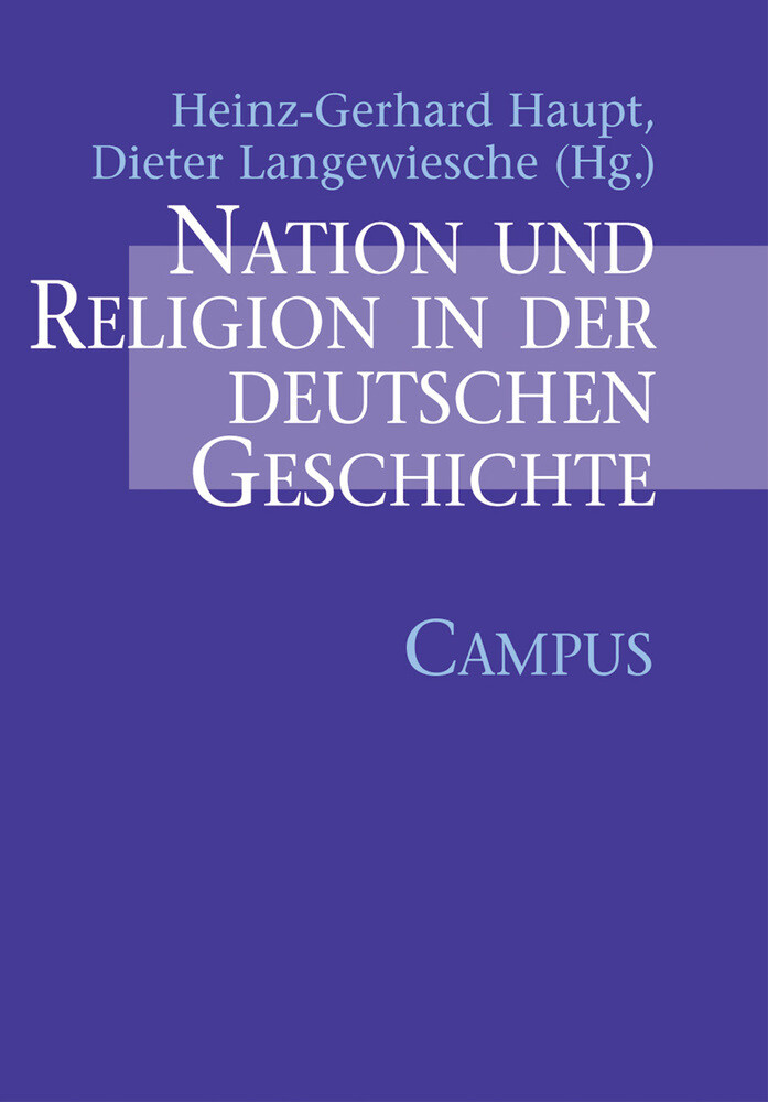 Nation und Religion in der deutschen Geschichte als Buch