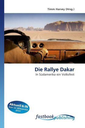 Die Rallye Dakar als Buch von Timm Harvey