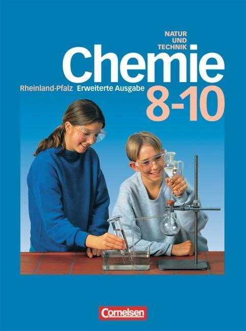 Natur und Technik. Chemie. 8.-10. Schuljahr. Erweiterte Ausgabe. Rheinland-Pfalz als Buch