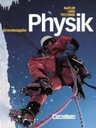 Natur und Technik. Physik. Schülerbuch. Grundausgabe. Hauptschule