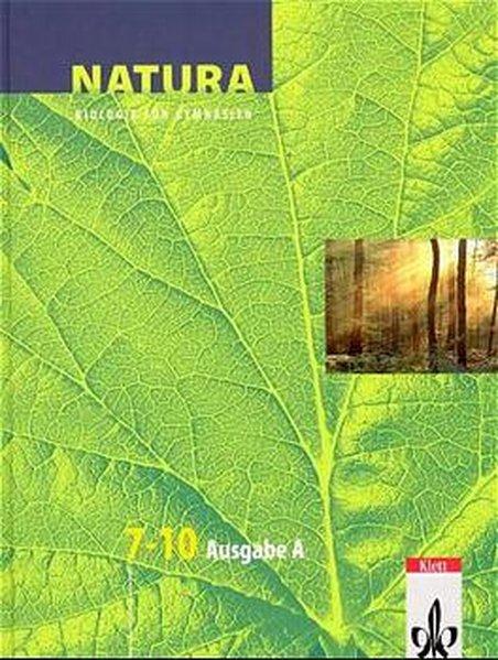 Natura. 7.-10. Schuljahr. Schülerband. Sachsen-Anhalt, Thüringen und Mecklenburg-Vorpommern als Buch