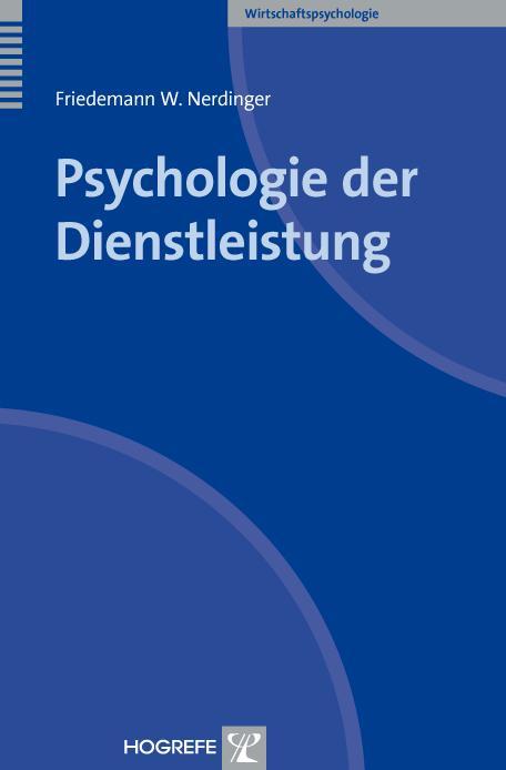 Psychologie der Dienstleistung als Buch von Fri...