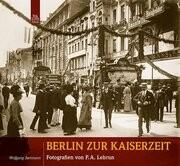 Berlin zur Kaiserzeit