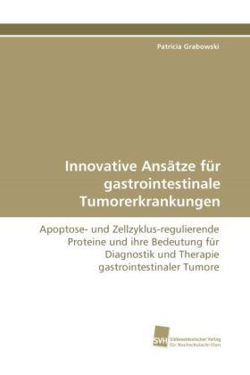 Innovative Ansätze für gastrointestinale Tumore...