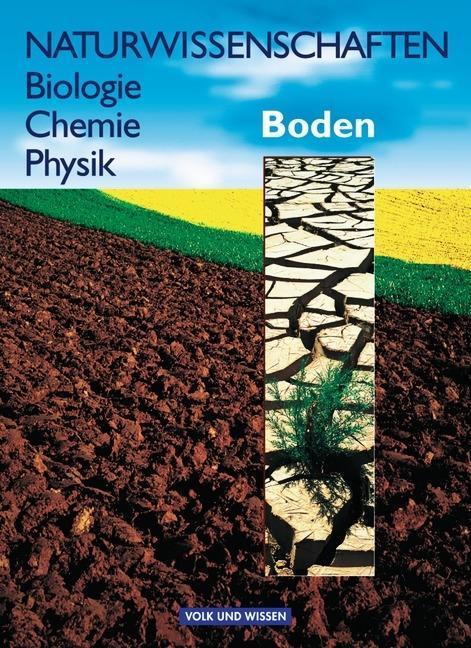 Naturwissenschaften. Biologie 1. Boden. Lehrbuch. RSR als Buch