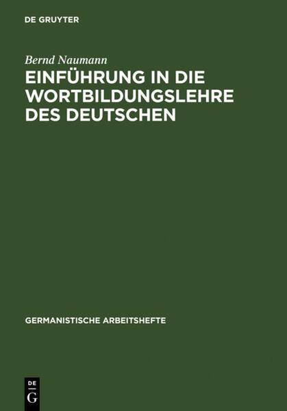 Einführung in die Wortbildungslehre des Deutschen als Buch