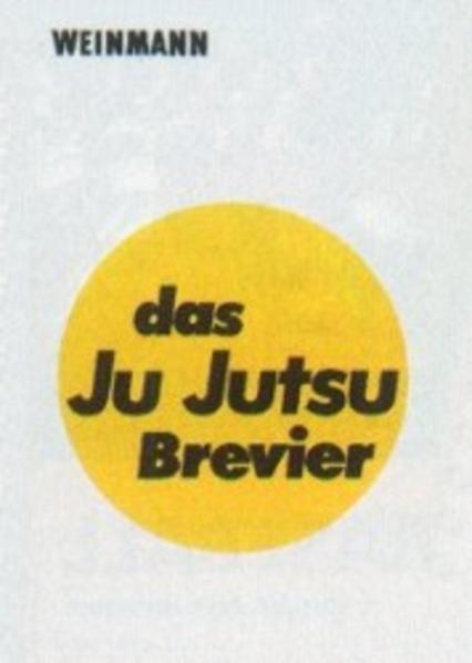 Das Ju-Jutsu Brevier als Buch von Peter Nehls, ...