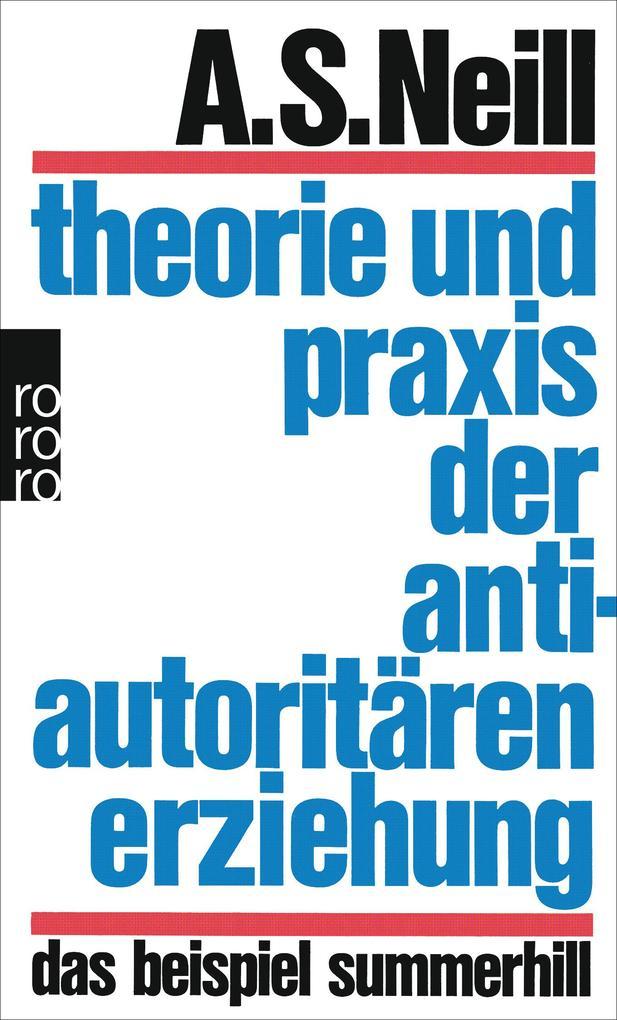 Theorie und Praxis der antiautoritären Erziehung als Taschenbuch