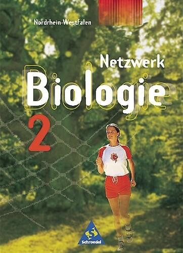 Netzwerk Biologie 2. 8. - 9. Schuljahr. Schülerbuch. Neubearbeitung. Nordrhein-Westfalen als Buch