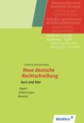 Neue deutsche Rechtschreibung. kurz und klar