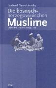 Die bosnisch-herzegowinischen Muslime als Buch