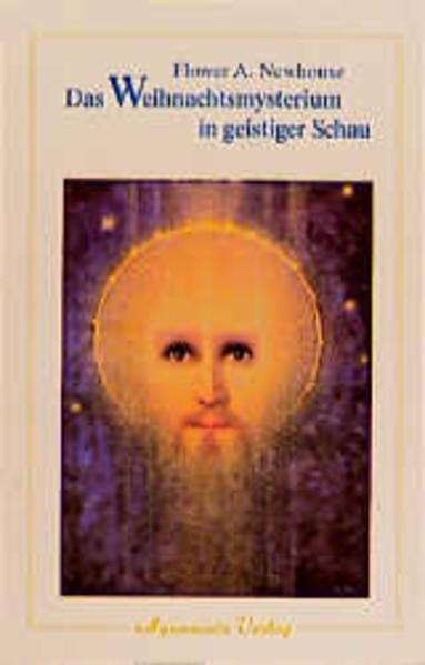 Das Weihnachtsmysterium in geistiger Schau als Buch