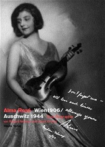 Alma Rose Wien 1906 - Auschwitz 1944 als Buch