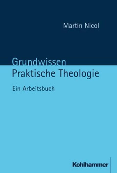 Grundwissen Praktische Theologie als Buch